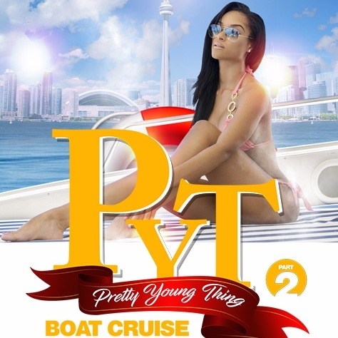 PYT   Pretty Young Thing   Boat Cruise
