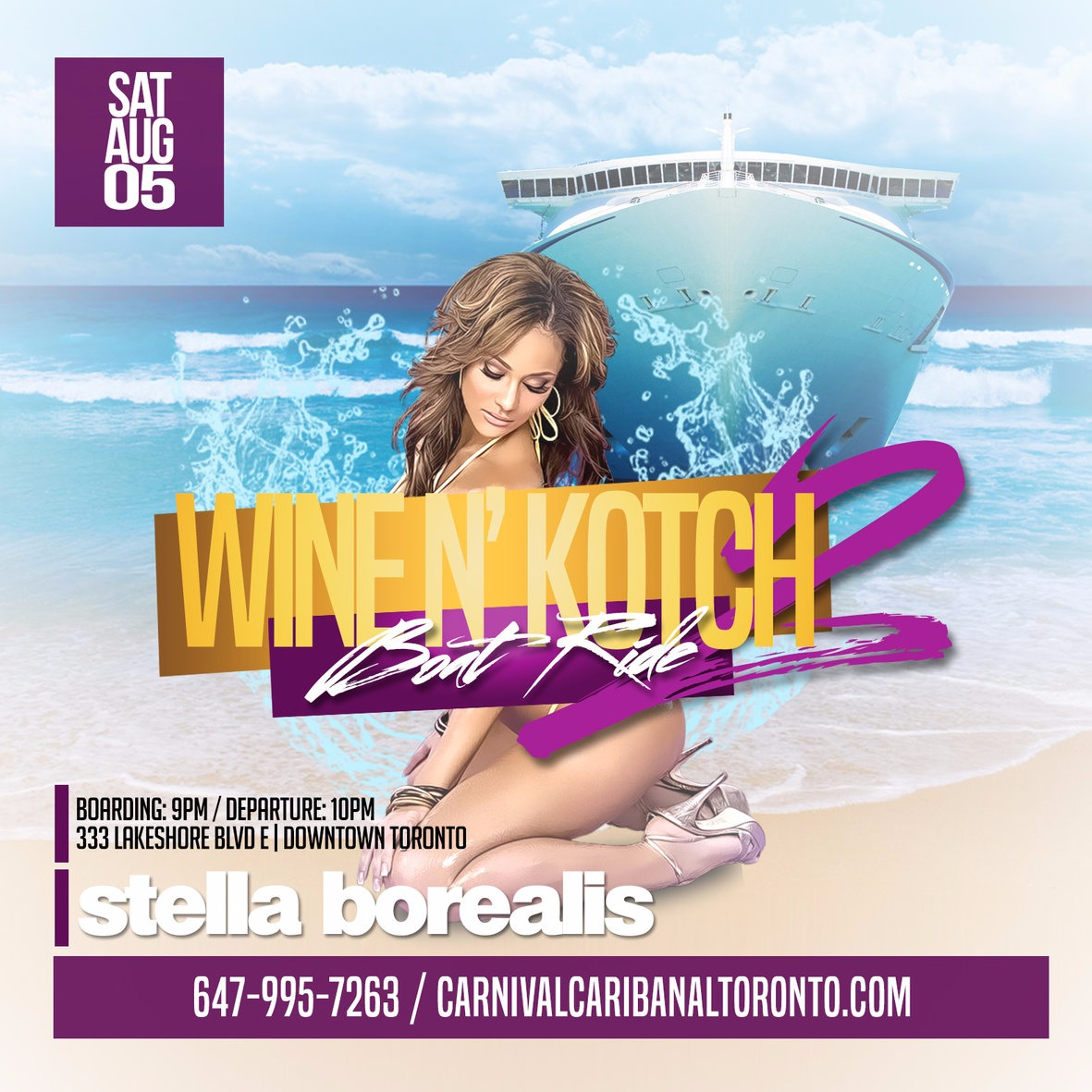 Wine N Kotch 2 Boat Ride | Caribana Saturday | August 5th 2017