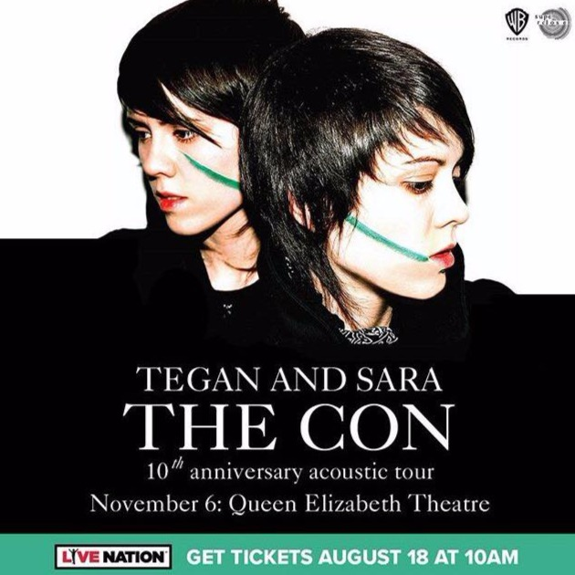 Tegan and Sara at Queen Elizabeth Theatre