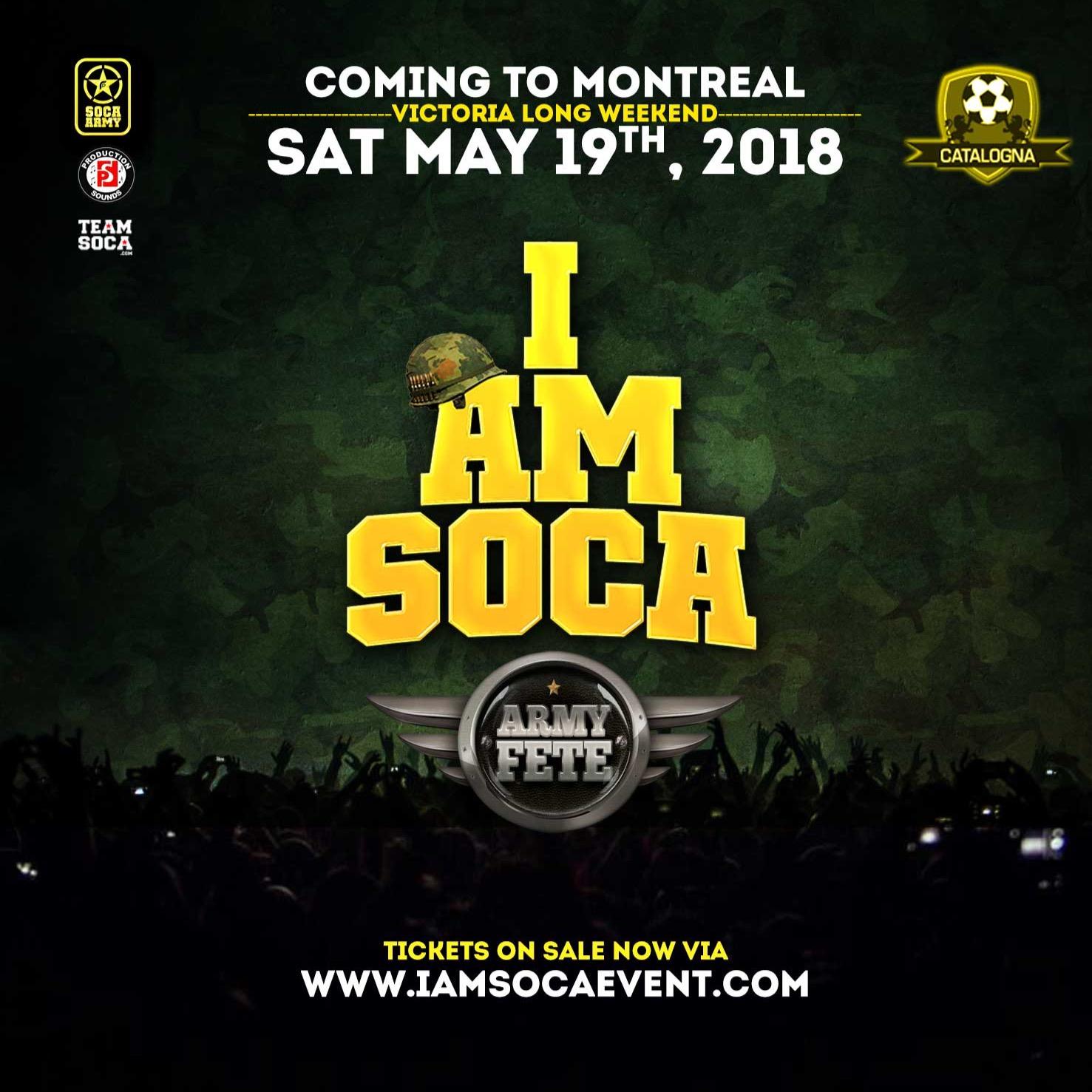 I AM SOCA Montreal Army Fete
