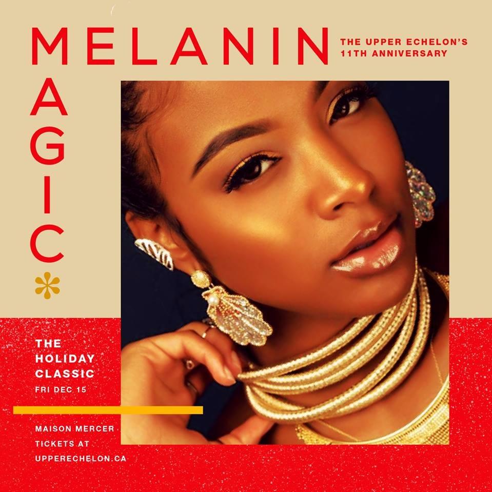 MELANIN MAGIC* | The Holiday Classic