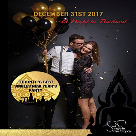 Toronto's Best Singles NYE Party 2018: A Night it Thailand