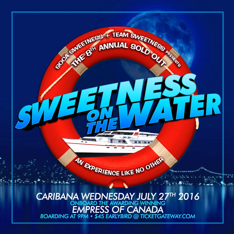 Sweetness On The Water | Carnival Wednesday July 27th