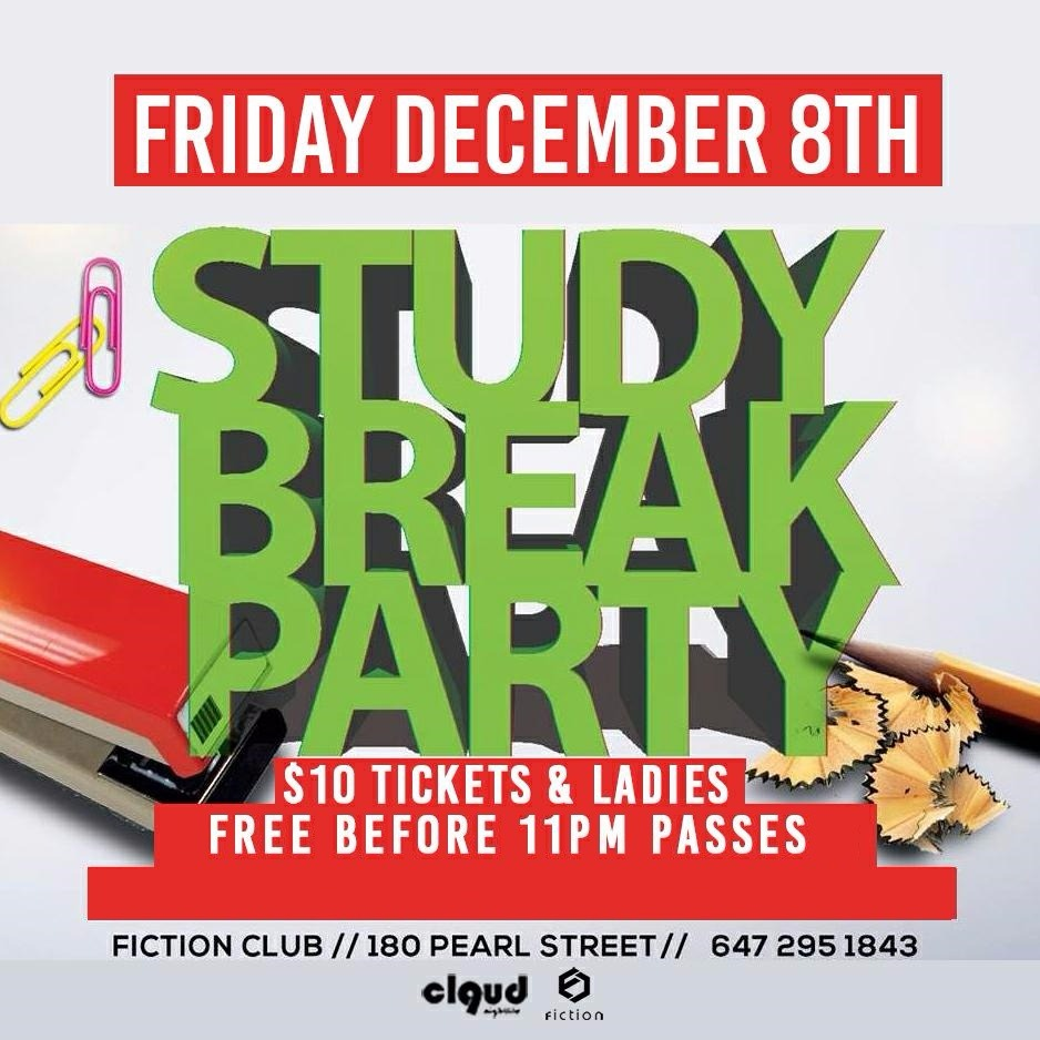 Study Break Party @ Fiction // Fri Dec 8   Ladies FREE Before 11PM