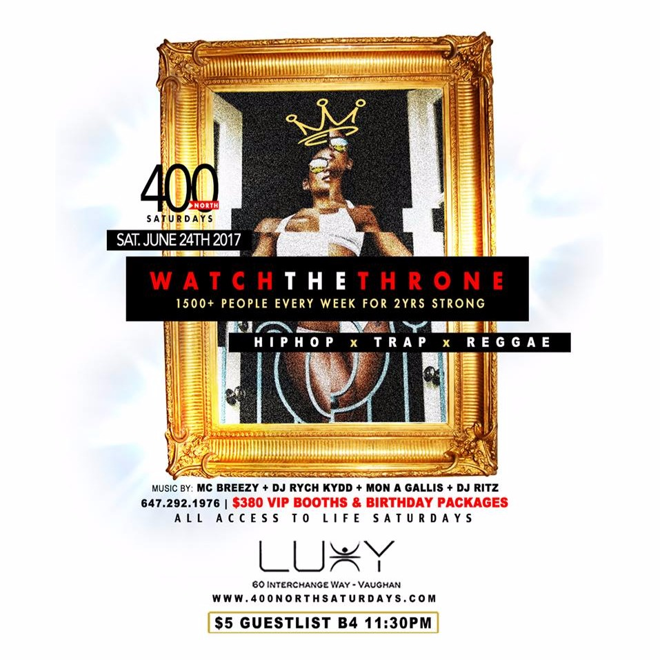 400 NORTH SATURDAYS - WATCH THE THRONE