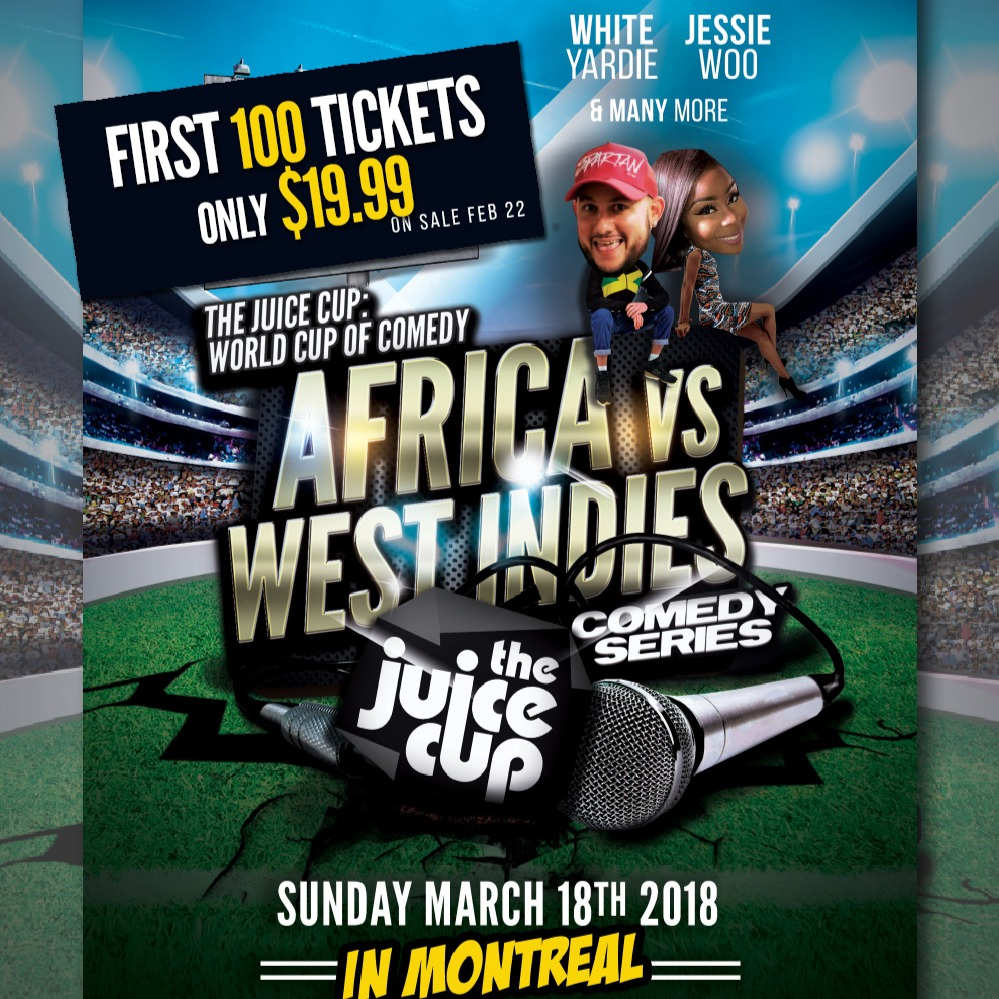 JUICE presents Africa Vs West Indies IN MONTREAL