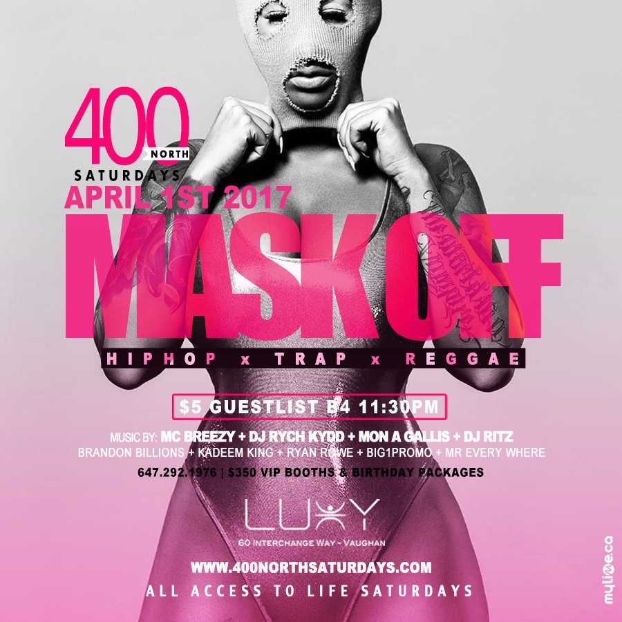 400 NORTH SATURDAYS - MASK OFF