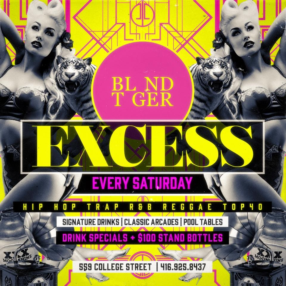 EXCESS SATURDAYS @BLND TGER