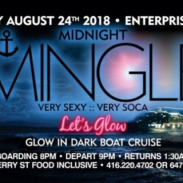 Midnight Mingle - Very Sexy \ Very Soca - Let Glow In Dark Boat Cruise
