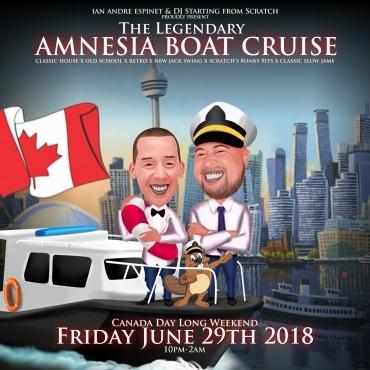 A.B.C. | The Legendary Amnesia Boat Cruise | Canada Day Friday 2018