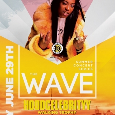 THE WAVE / HOODCELEBRITYY
