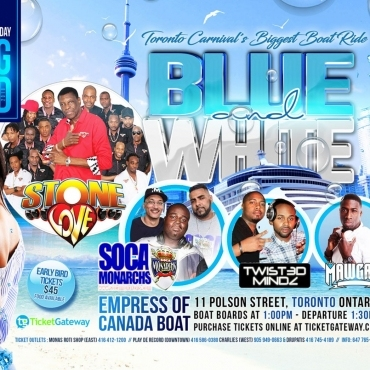 Blue And  White - Toronto Carnival's Biggest Boat Ride Ft Stone Love