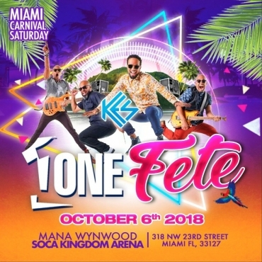 One Fete \ Miami Carnival Saturday Night