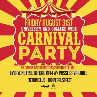 Carnival Party @ Fiction // Fri Aug 31 | FREE BEFORE 11PM & $5 Drinks