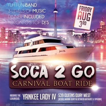SOCA 2 GO BOAT RIDE - CARIBANA FRIDAY