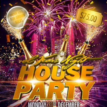 The House Party - Grown Vibez For Grown Folks - Ol' Years Night