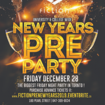 Pre New Years Party @ Fiction Nightclub | Friday Dec 28th