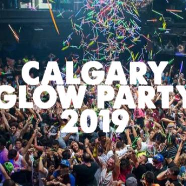 CALGARY GLOW PARTY 2019 | FRIDAY JAN 25