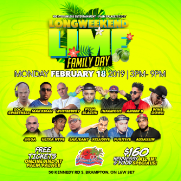 Family Day -- Long Weekend Lime 3pm-9pm
