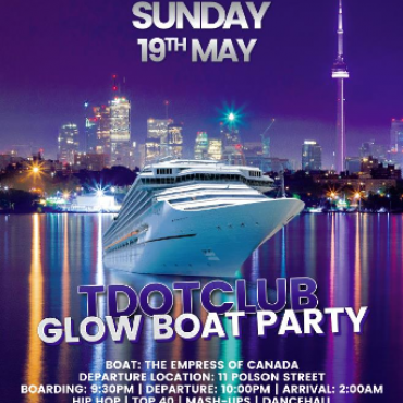 Toronto Glow Boat Party Victoria Day longweekend
