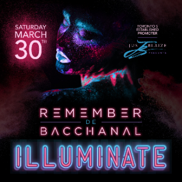 REMEMBER DE BACCHANAL -- Illuminate