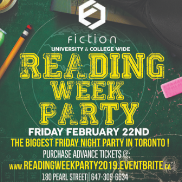 READING WEEK PARTY @ FICTION NIGHTCLUB   FRIDAY FEB 22ND