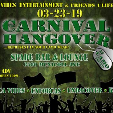 The Carnival Hangover - De Camo Edition