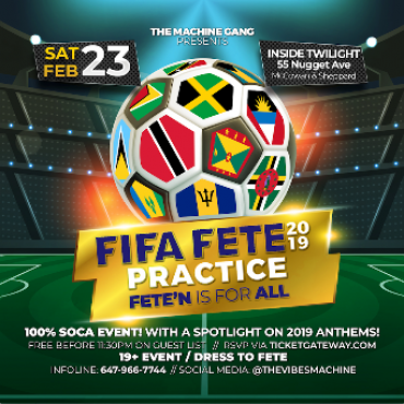 F.i.F.A FETE - PRACTICE - 100% SOCA EVENT -  #FIFAFETE