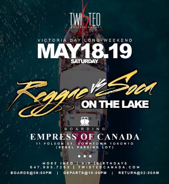 Reggae Vs Soca On The Lake | May 18th 2019 | Long Weekend Saturday