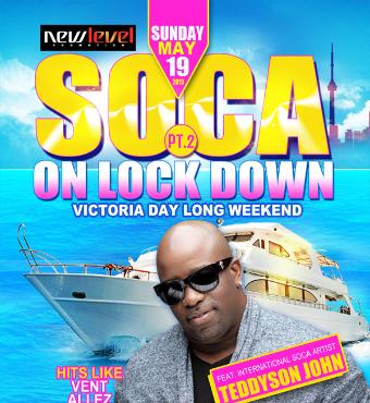 Soca On Lock Down - Victoria Day Long Weekend