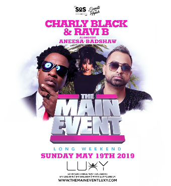 The Main Event 'Charly Black + Ravi B Live'