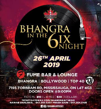 Bhangra In the 6ix Night - April
