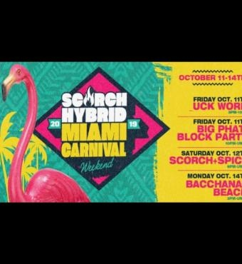 SCORCH Hybrid Miami Carnival Weekend | Tickets 11 Oct