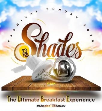 SHADES - The Ultimate Breakfast Experience 2020 | Carnival Sunday
