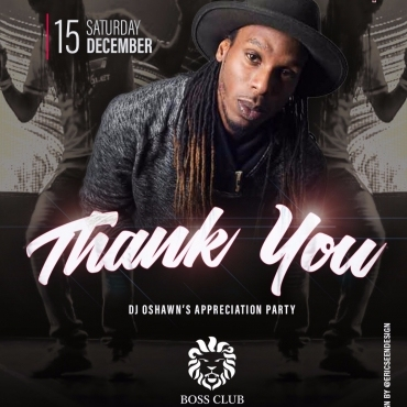 DJ Oshawn Presents Thank You Appreciation Party