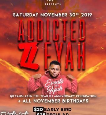 Addicted 2 Fyah - 11th Year Dj Anniversary Celebration