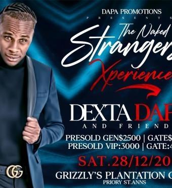 The Naked Strangers Xperience - Dexta Daps