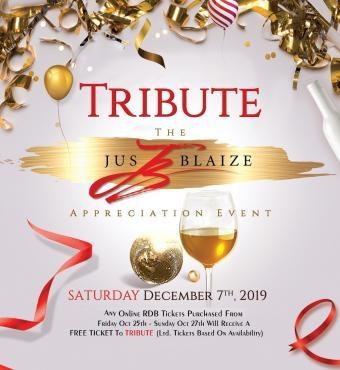 Tribute - The Jus Blaize Appreciation Event