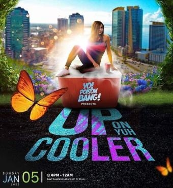 Up On Yuh Cooler Trinidad | 2020 Carnival