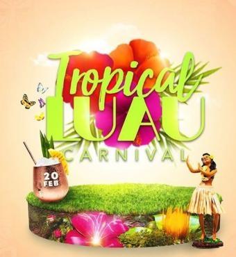 Tropical LUAU Trinidad 2020 Carnival