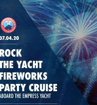 Rock the Yacht: July 4th Fireworks Party Cruise Aboard the Empress Yacht