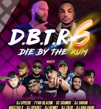 D.B.T.R 6 - Die By The Rum