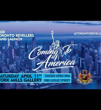 TORONTO REVELLERS BAND LAUNCH - Coming to America
