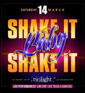 Shake It Baby Shake It - March 14th @ Twilight