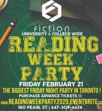 READING WEEK PARTY @ FICTION NIGHTCLUB   FRIDAY FEB 21ST