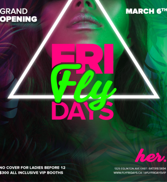 Fly Fridays - Grand Opening Of Her.