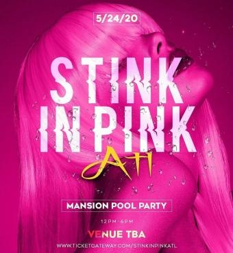 Stink In Pink ATL