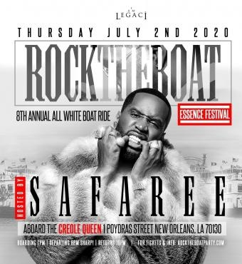 SAFAREE hosts ROCK THE BOAT 2020 THE 8th ANNUAL ALL WHITE BOAT RIDE PARTY DURING NEW ORLE