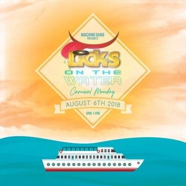 LiCKS ON THE WATER 2018 - TORONTO CARNIVAL MONDAY BOAT CRUISE