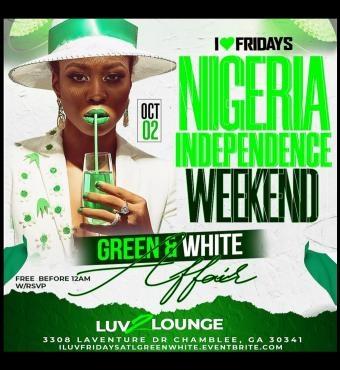 I LUV FRIDAYS | ATLANTA | NIGERIAN INDEPENDENCE WEEKEND 2020